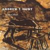 Andrew T Hunt